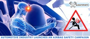 Automotive Industry Launches an Airbag Safety Campaign