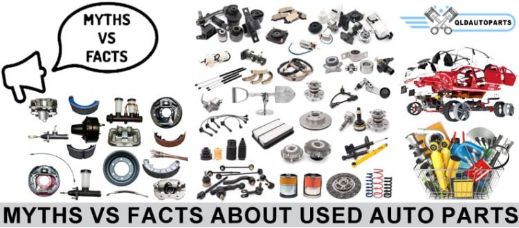 Myths Vs Facts About Used Auto Parts