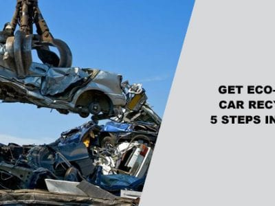 Car Recycling In 5 Steps In Brisbane